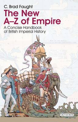 The New A-Z of Empire: A Concise Handbook of British Imperial History (Paperback)
