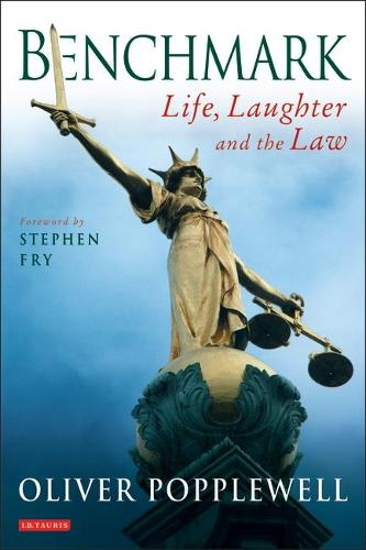 Benchmark: Life, Laughter and the Law (Paperback)