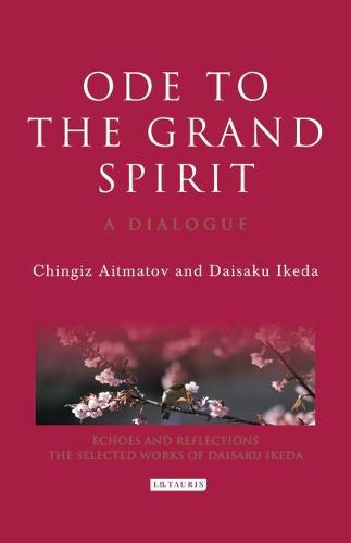 Ode to the Grand Spirit: A Dialogue - Echoes and Reflections Series (Hardback)