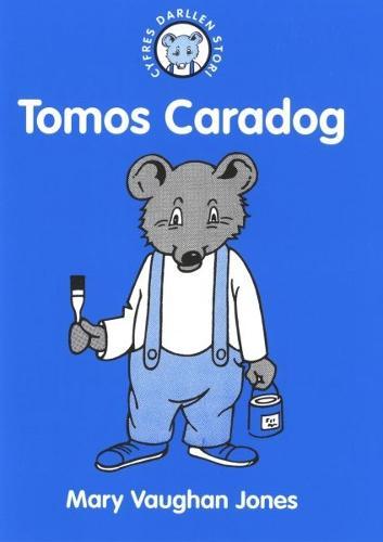 Cyfres Darllen Stori: 5. Tomos Caradog (Paperback)