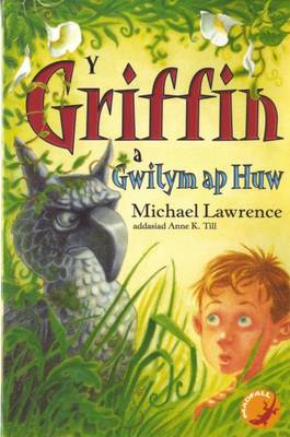 Griffin a Gwilym ap Huw, Y (Paperback)