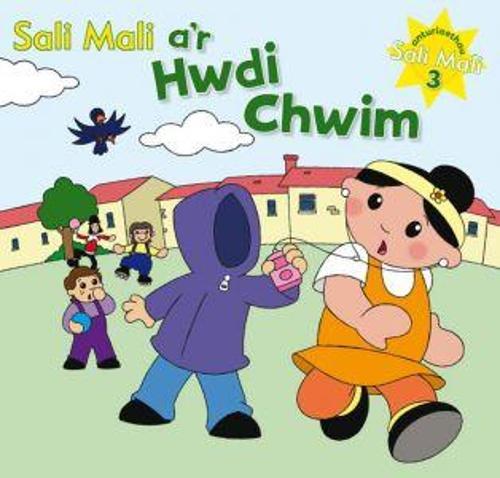 Anturiaethau Sali Mali: 3. Sali Mali a'r Hwdi Chwim (Hardback)