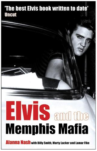Elvis and the Memphis Mafia (Paperback)