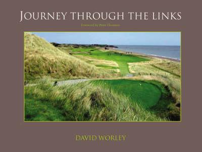 Journey Through the Links (Hardback)
