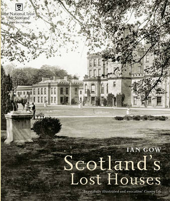 Scotland39s Lost Houses (Paperback)