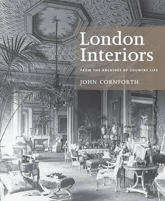 """London Interiors: From the Archives of """"Country Life"""" (Paperback)"""