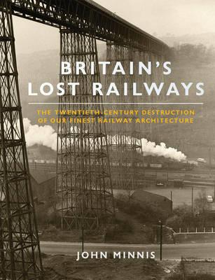 Britains Lost Railways (Paperback)