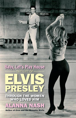 Baby, Lets Play House (Hardback)
