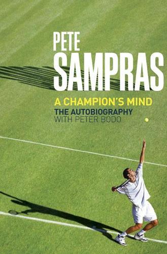 Pete Sampras: A Champion's Mind (Paperback)