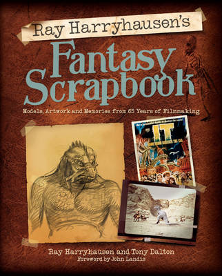 Ray Harryhausen's Fantasy Scrapbook (Hardback)