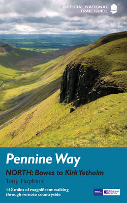 Pennine Way North - National Trail Guide (Paperback)