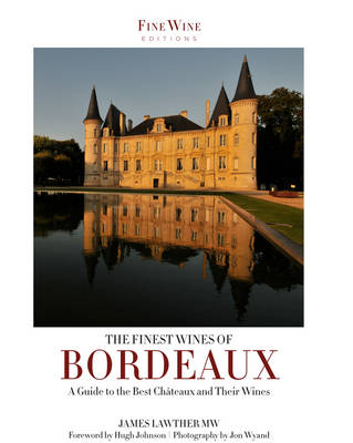 The Finest Wines of Bordeaux (Paperback)