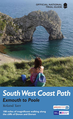 South West Coast Path: Exmouth to Poole: Exmouth to Poole: National Trail Guide (Paperback)