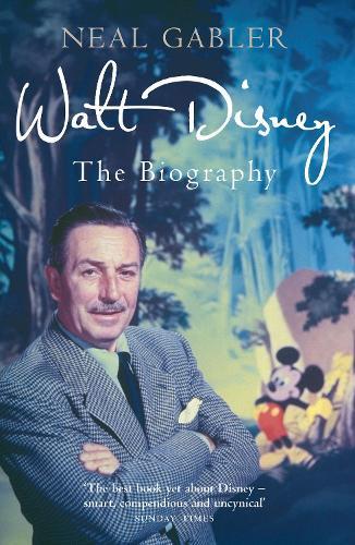 Walt Disney: The Biography (Paperback)