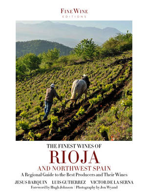 The Finest Wines of Rioja & Northwest Spain (Paperback)