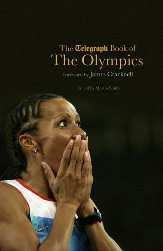 The Telegraph Book of the Olympics - Telegraph Books (Hardback)
