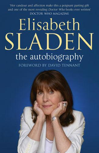 Elisabeth Sladen: The Autobiography (Paperback)