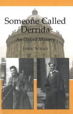 Someone Called Derrida: An Oxford Mystery (Paperback)