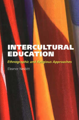 Intercultural Education: Ethnographic and Religious Approaches (Paperback)