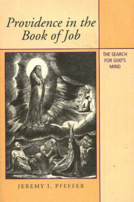 Providence in the Book of Job: The Search for God's Mind (Hardback)