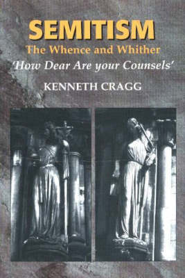 Semitism: The Whence and Whither, 'How Dear Are Your Counsels' (Paperback)