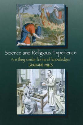 Science and Religious Experience: Are They Similar Forms of Knowledge? (Hardback)