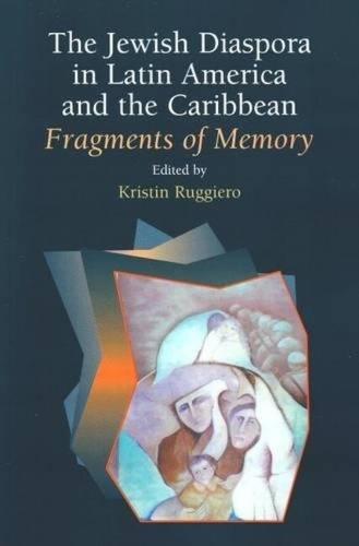 Jewish Diaspora in Latin America & the Caribbean: Fragments of Memory (Paperback)