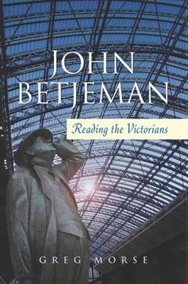 John Betjeman: Reading the Victorians (Paperback)