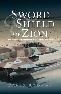 Sword and Shield of Zion (Paperback)
