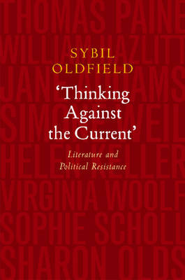 Thinking Against the Current: Literature and Political Resistance (Paperback)
