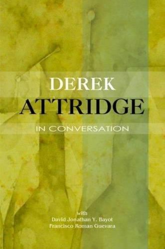 Derek Attridge in Conversation (Paperback)