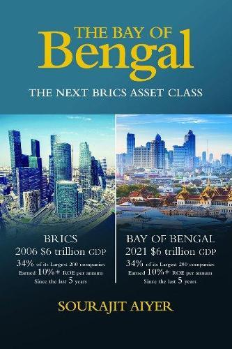 The Bay of Bengal: The Next BRICS Asset Class (Paperback)