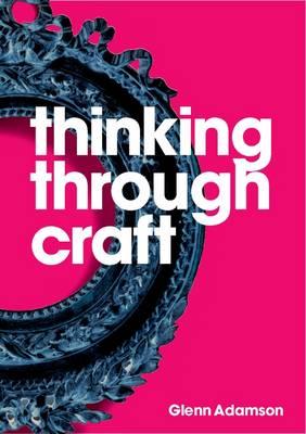Thinking through Craft (Paperback)