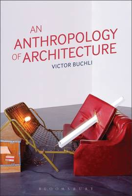 An Anthropology of Architecture (Hardback)