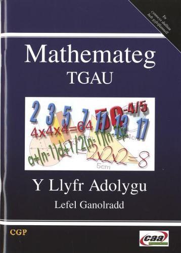 Mathemateg TGAU: Y Llyfr Adolygu, Lefel Ganolradd (Paperback)