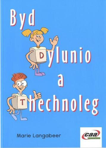 Byd Dylunio a Thechnoleg (Paperback)