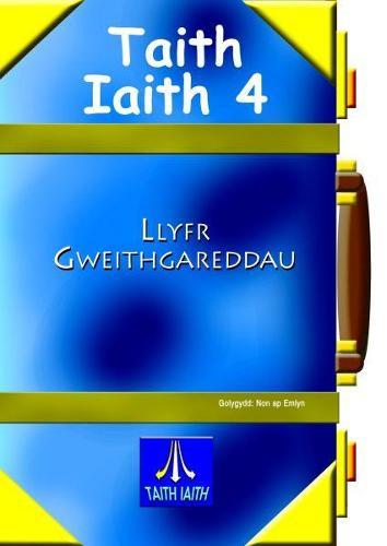 Taith Iaith 4: Llyfr Gweithgareddau Glas (Paperback)