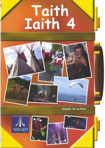 Taith Iaith 4: Llyfr Cwrs Oren (Paperback)