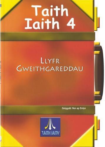 Taith Iaith 4: Llyfr Gweithgareddau Oren (Paperback)