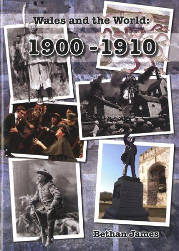 Wales and the World 1900-1910 (Paperback)