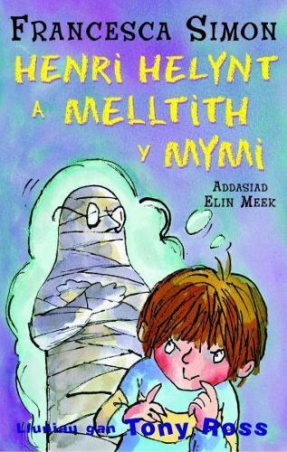 Llyfrau Henri Helynt: Henri Helynt a Melltith y Mymi (Paperback)