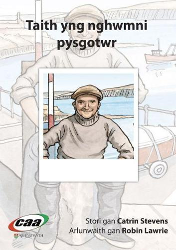 Taith yng Nghwmni...: Taith yng Nghwmni Pysgotwr (Paperback)