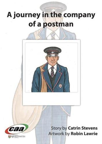 Journey in the Company Of..., A: A Journey in the Company of a Postman (Paperback)