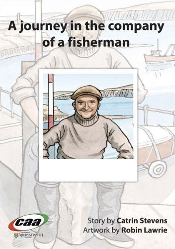Journey in the Company Of..., A: A Journey in the Company of a Fisherman (Paperback)