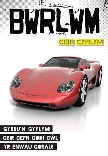 Cyfres Bwrlwm: Ceir Cyflym (Paperback)