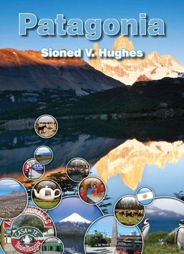 Cyfres Gwledydd y Byd: Patagonia (Paperback)