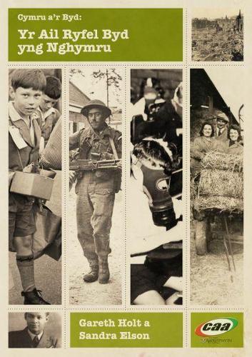 Cyfres Cymru a'r Byd: Yr Ail Ryfel Byd yng Nghymru (Paperback)
