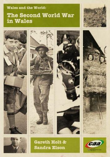 Wales and the World: The Second World War in Wales (Paperback)