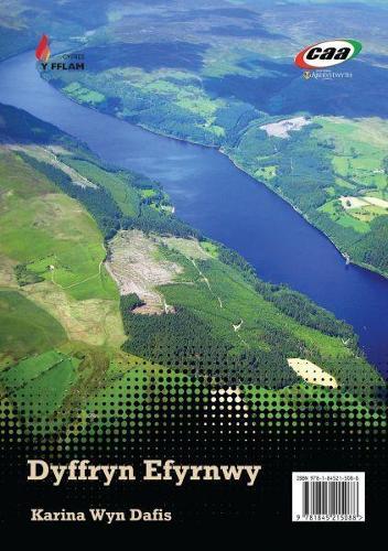Cyfres y Fflam: Dyffryn Efyrnwy/Cyfrinach Dau + Lledrith y Llyn (Paperback)