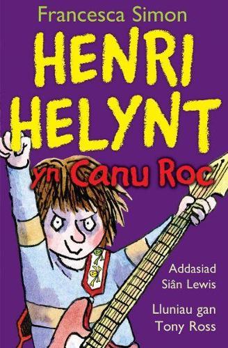 Llyfrau Henri Henlynt: Henri Helynt yn Canu Roc (Paperback)